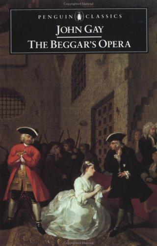 The beggar's opera by Gay, John