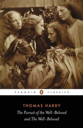 Download The Pursuit of the Well-Beloved and The Well-Beloved (Penguin Classics)