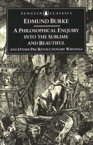 Download A philosophical enquiry into the origin of our ideas of the sublime and beautiful