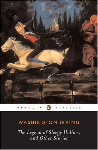 Legend of Sleepy Hollow and Other Stories (Penguin Classics)