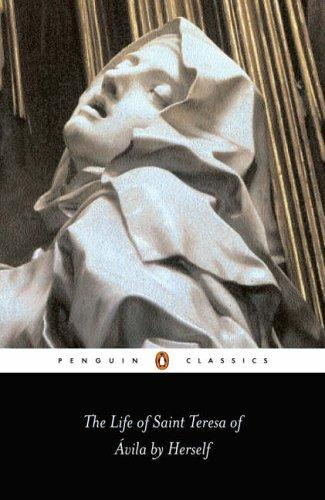 Download The Life of Saint Teresa of Avila by Herself (Penguin Classics)