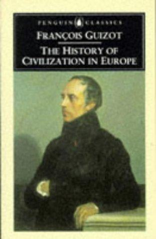 The History of Civilization in Europe (Penguin Classics)