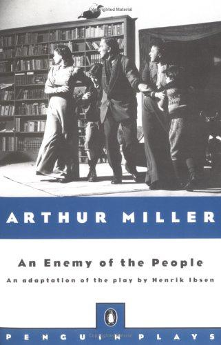 Download Arthur Miller's adaptation of An enemy of the people