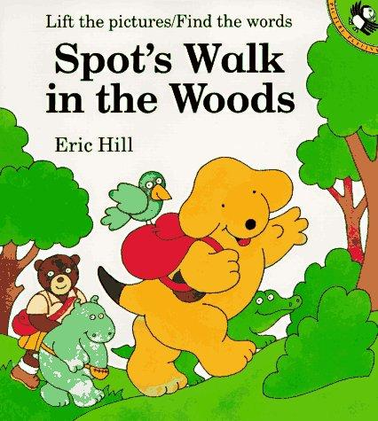 Spot's Walk in the Woods