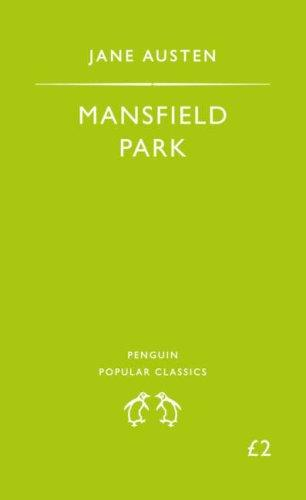 Mansfield Park (Penguin Popular Classics) by Jane Austen