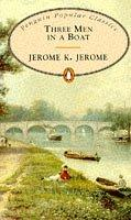 Three Men in a Boat (Penguin Popular Classics) by Jerome Klapka Jerome