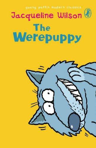 The Werepuppy (Puffin Modern Classics)