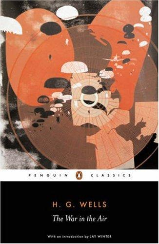 The War in the Air (Penguin Classics)