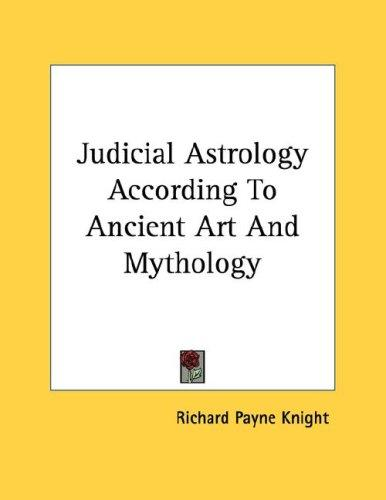 Judicial Astrology According To Ancient Art And Mythology (Open ...