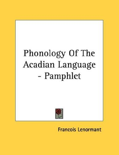 Phonology Of The Acadian Language - Pamphlet (Open Library)