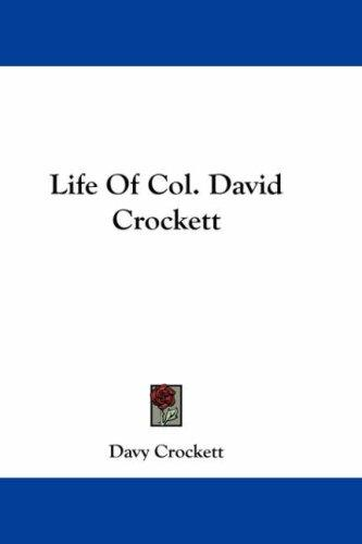 Download Life Of Col. David Crockett