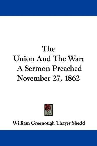 The Union And The War