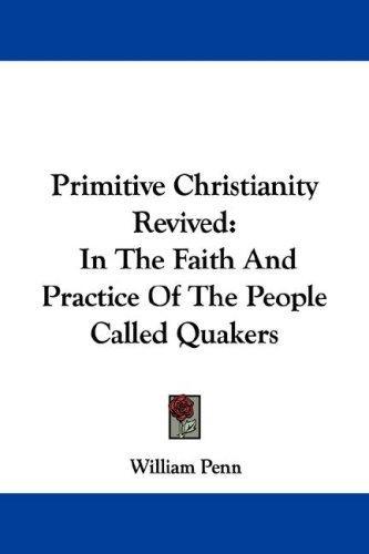 Download Primitive Christianity Revived