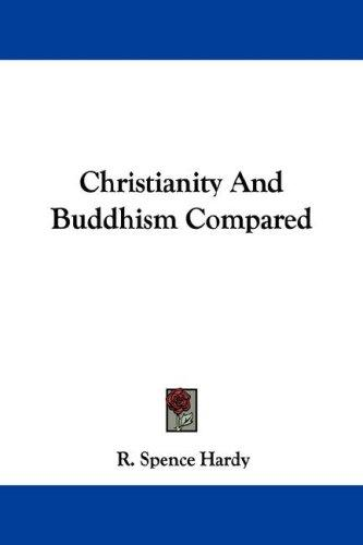 Christianity And Buddhism Compared (Open Library)