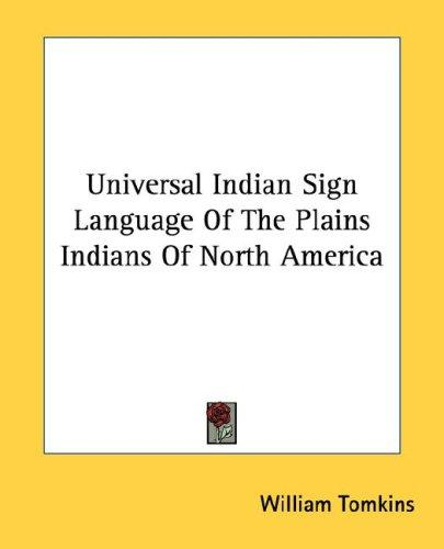 Download Universal Indian Sign Language Of The Plains Indians Of North America