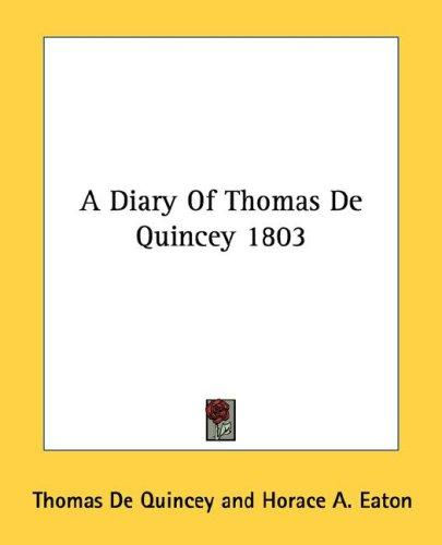 Download A Diary Of Thomas De Quincey 1803