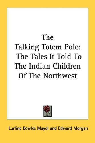 The Talking Totem Pole