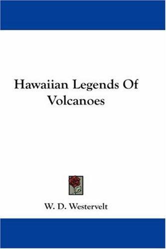 Download Hawaiian Legends Of Volcanoes