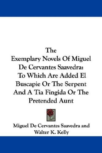 The Exemplary Novels Of Miguel De Cervantes Saavedra