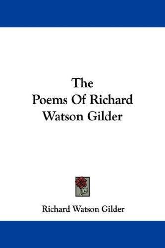 Download The Poems Of Richard Watson Gilder