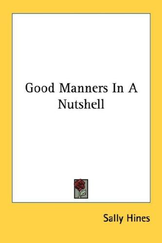 Good Manners In A Nutshell