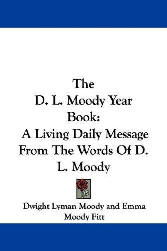 The D. L. Moody Year Book