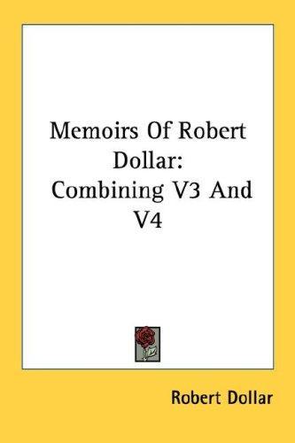 Download Memoirs Of Robert Dollar