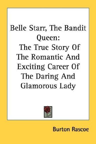 Download Belle Starr, The Bandit Queen