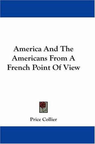 Download America And The Americans From A French Point Of View