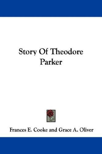 Story Of Theodore Parker