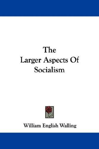 Download The Larger Aspects Of Socialism