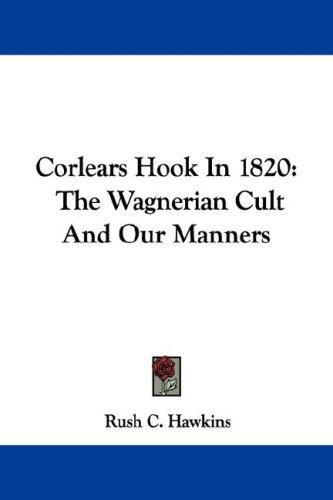 Corlears Hook In 1820