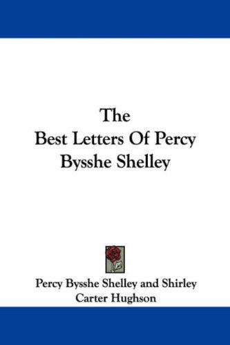 Download The Best Letters Of Percy Bysshe Shelley