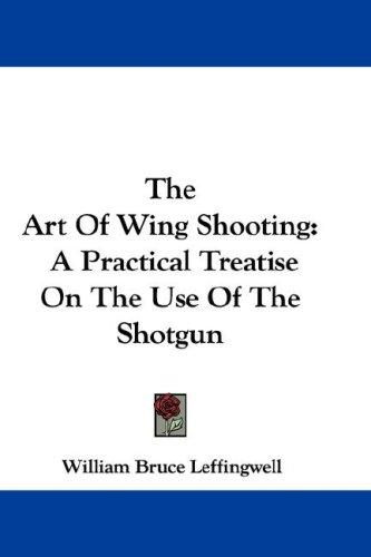 The Art Of Wing Shooting