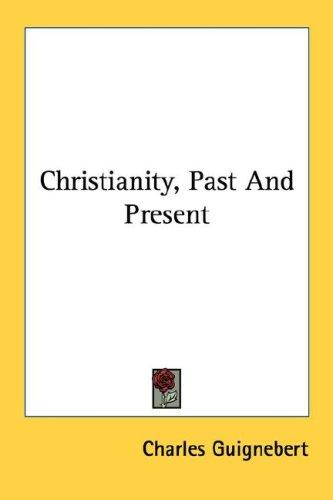 Download Christianity, Past And Present