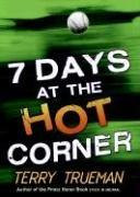 7 Days at the Hot Corner