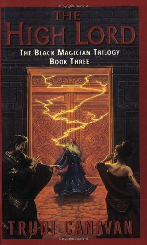 The High Lord (The Black Magician Trilogy, Book 3)