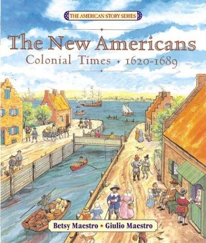 The New Americans: Colonial Times