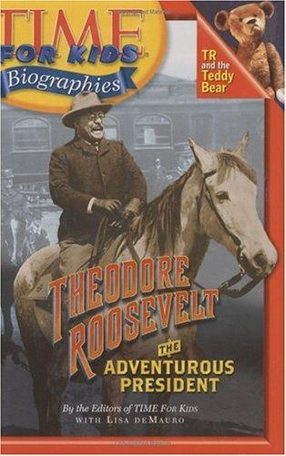 Download Time For Kids: Theodore Roosevelt