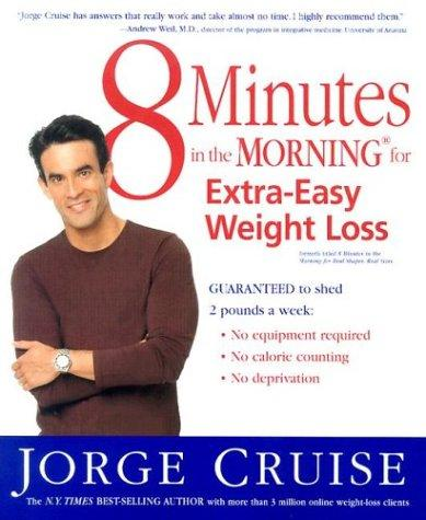 Download 8 Minutes in the Morning for Extra-Easy Weight Loss