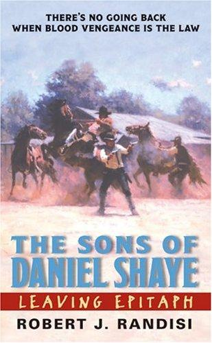 The sons of Daniel Shaye