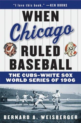 Download When Chicago Ruled Baseball