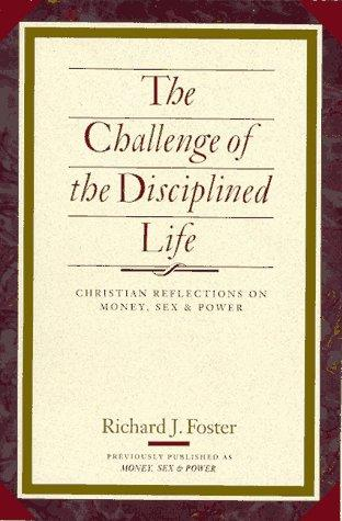 The challenge of the disciplined life
