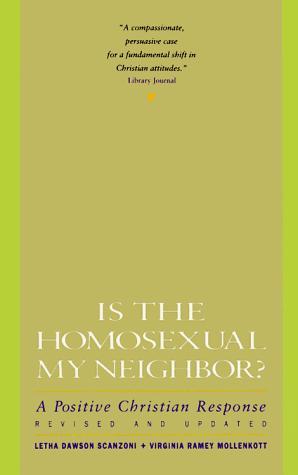 Is the homosexual my neighbor?