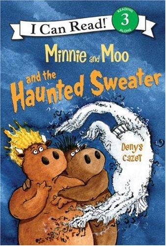 Download Minnie and Moo and the Haunted Sweater (I Can Read Book 3)
