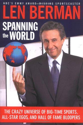 Spanning the World by Len Berman