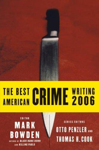 Download The Best American Crime Writing 2006 (Best American Crime Writing)