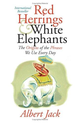 Download Red Herrings and White Elephants