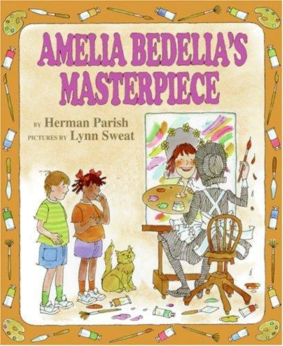 Download Amelia Bedelia's Masterpiece (Amelia Bedelia)