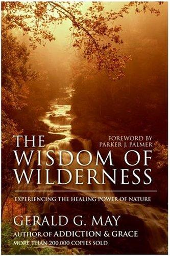 Download The wisdom of wilderness